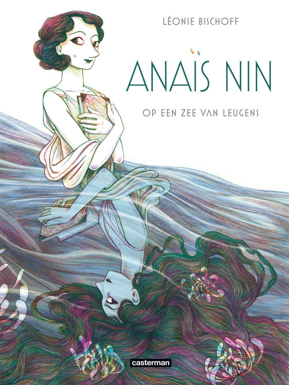 Anais Nin: Op een zee van leugens
