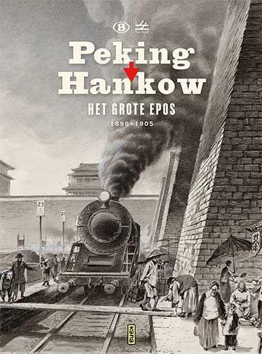 Peking-Hankou: Het grote epos 1895-1905